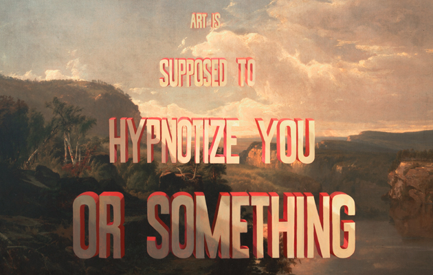 wayne-white-art-is-supposed-to-hynoptize-you-or-something-28x18.5-print-blog-th